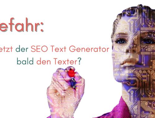 Gefahr: Ersetzt der SEO-Text-Generator bald den Texter?