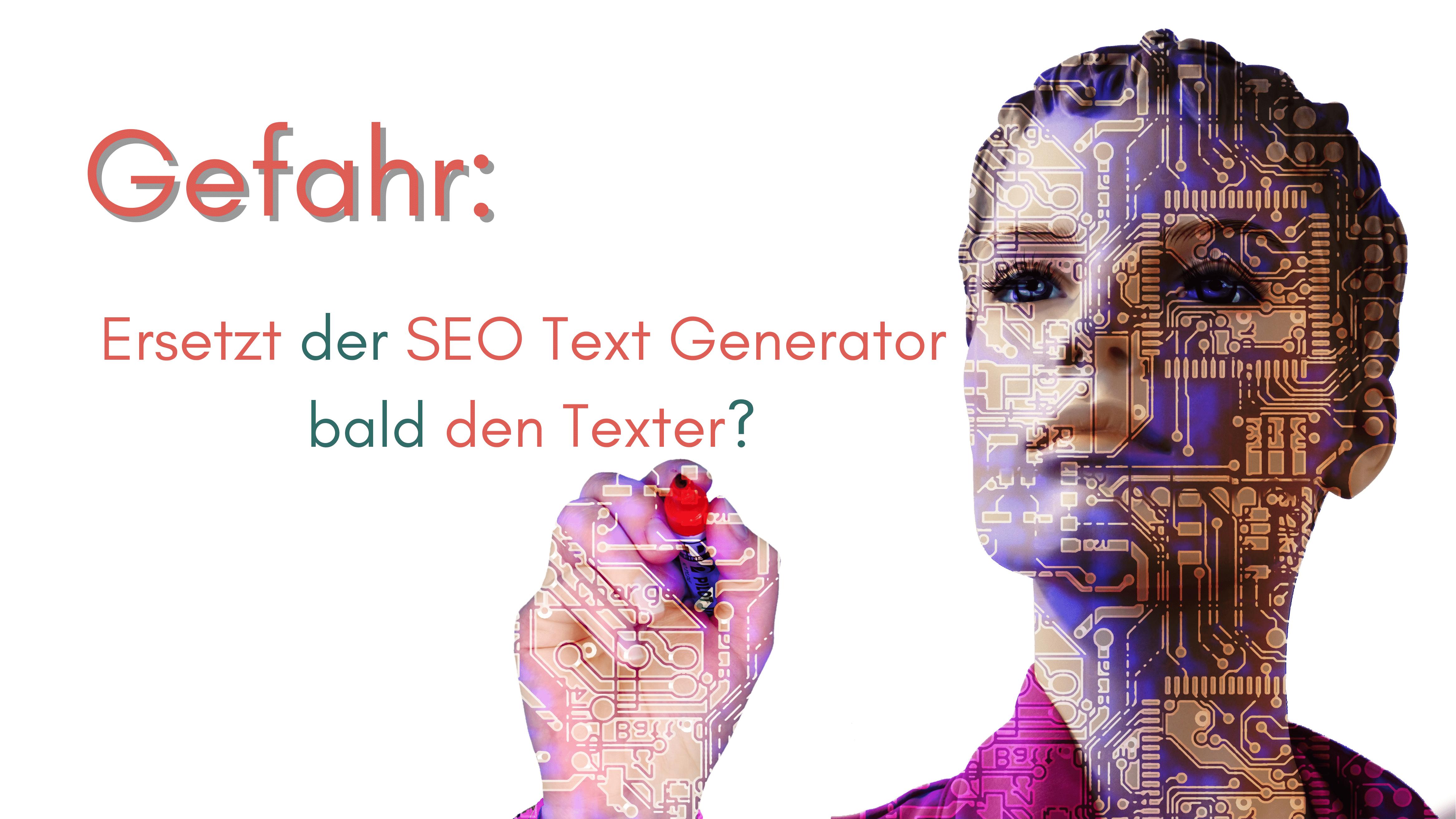 SEO Textgenerator ersetzt Texter